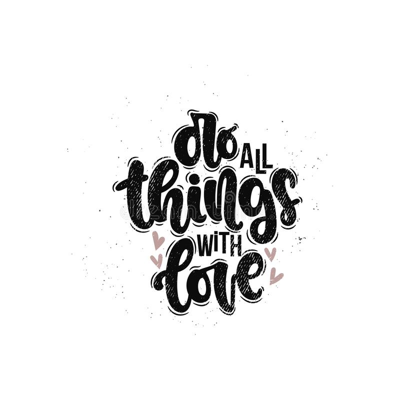 Do all things with love vector illustration