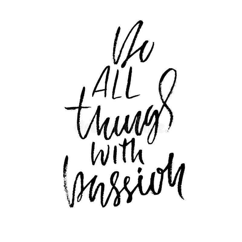 download do all things with passion calligraphy quote print vector illustration lettering motivation