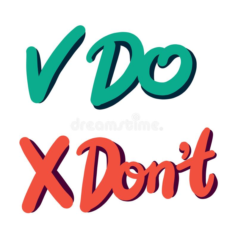 Do and Don 't. Vector hand drawn speech bubbles. Do and Don 't. Vector hand drawn speech bubbles, label, badge, sticker vector illustration on white background vector illustration