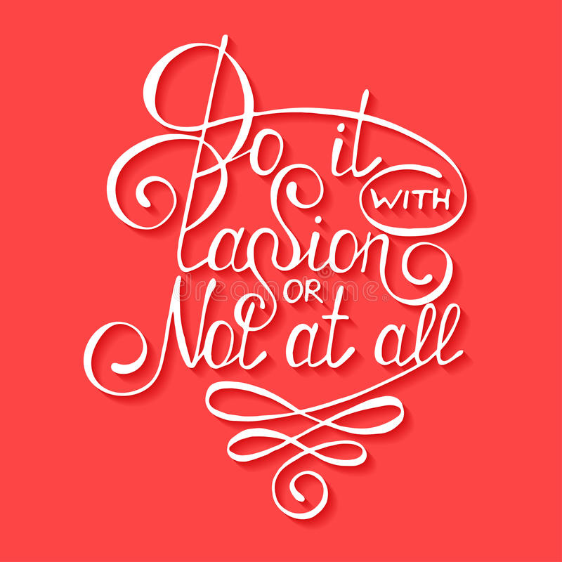 Free Do It With Passion Or Not At All Isolated On Red Background Stock Photos - 60128063