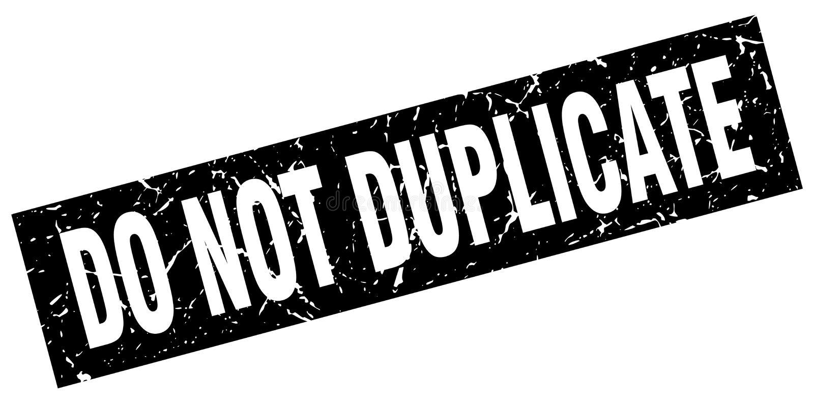 Do not duplicate stamp. Do not duplicate grunge vintage stamp isolated on white background. do not duplicate. sign royalty free illustration