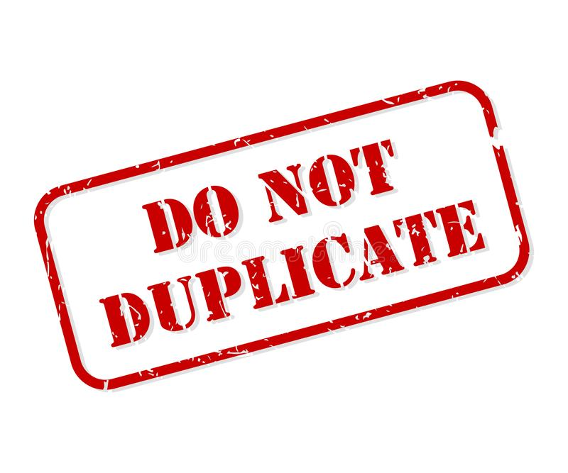 Do Not Duplicate Rubber Stamp Vector. Do not duplicate red rubber stamp vector isolated royalty free illustration