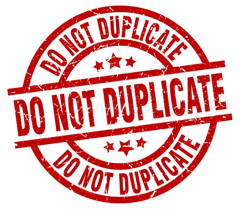 Do not duplicate stamp. Do not duplicate grunge vintage stamp isolated on white background. do not duplicate. sign stock illustration
