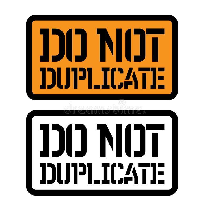 Do not duplicate stamp on white. Background. Sign, label, sticker vector illustration