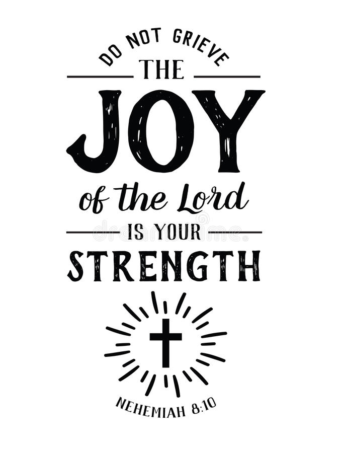 Do Not Grieve the Joy of the Lord is your Strength vector illustration