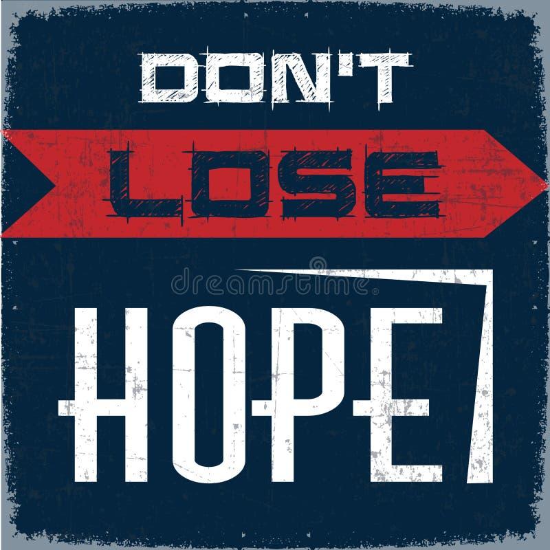 Do Not Lose Hope vector illustration