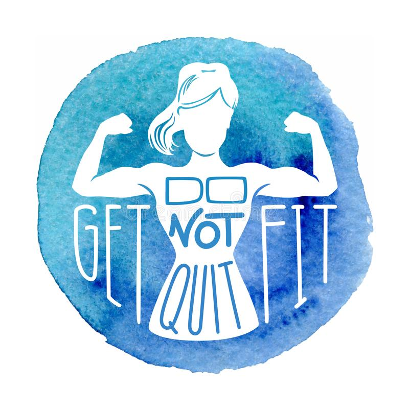 Do not quit, get fit. Motivational vector fitness illustration. royalty free illustration