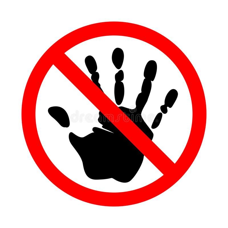 Do not touch sign. On a white. Do not touch sign. On a white background vector illustration