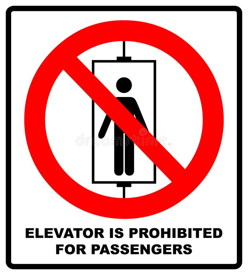 Do not use elevator sign. Do not use lift, prohibition sign with up and down arrows, isolated  illustration. Elevator is prohibited for passengers symbol. Do stock illustration