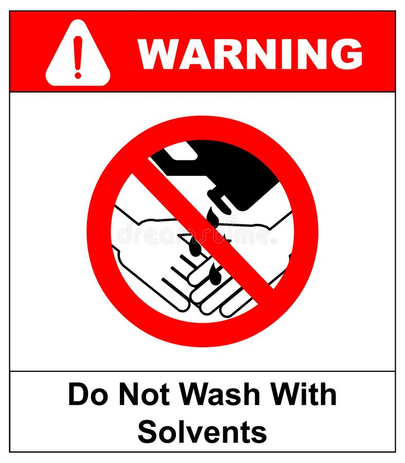 Do Not Wash Hands With Solvents Sign. illustration. Warning banner. Red prohibition symbol. Forbidden Sign.  vector illustration