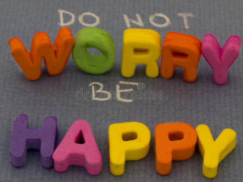 Do not worry be happy royalty free stock photo