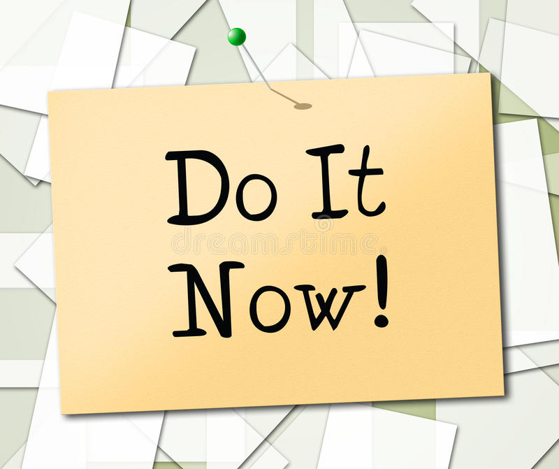 Do It Now Shows At This Time And Acting stock illustration