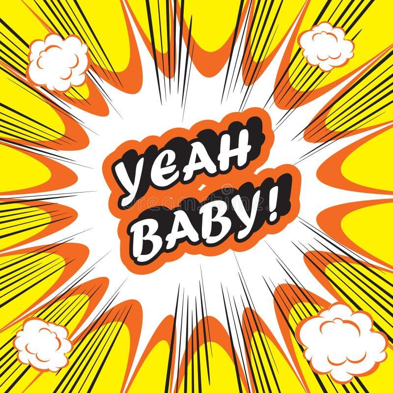 Do pop art da explosão do fundo bebê yeah! Banda desenhada engraçada retro e do vintage ilustração do vetor
