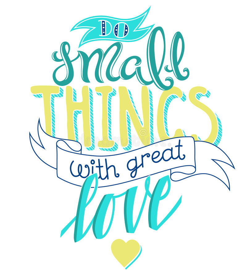 Do small things with great love royalty free illustration