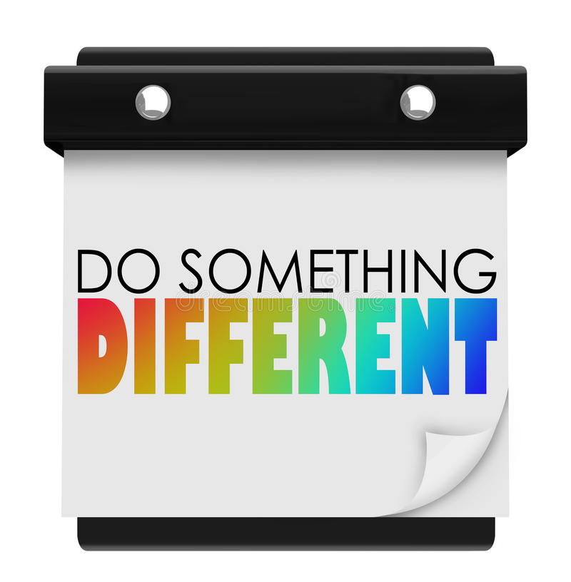 Do Something Different Words Calendar Unique Special Change of P stock illustration