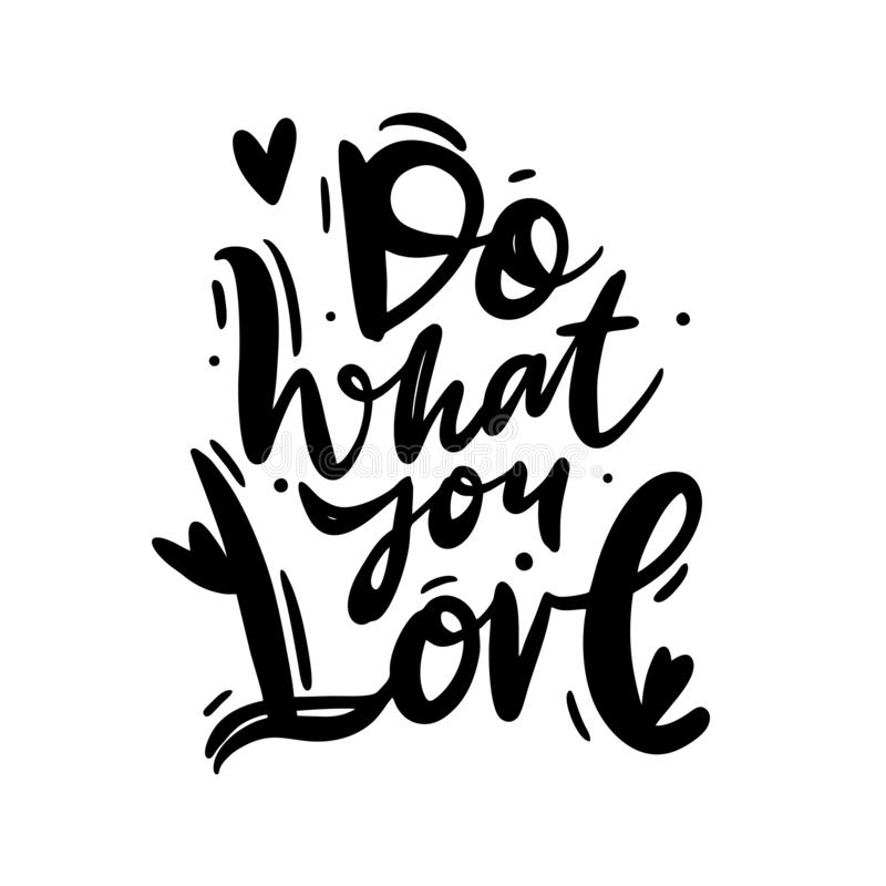 Do what you Love hand drawn vector illustration. Happy Valentines day card. Isolated on white background vector illustration