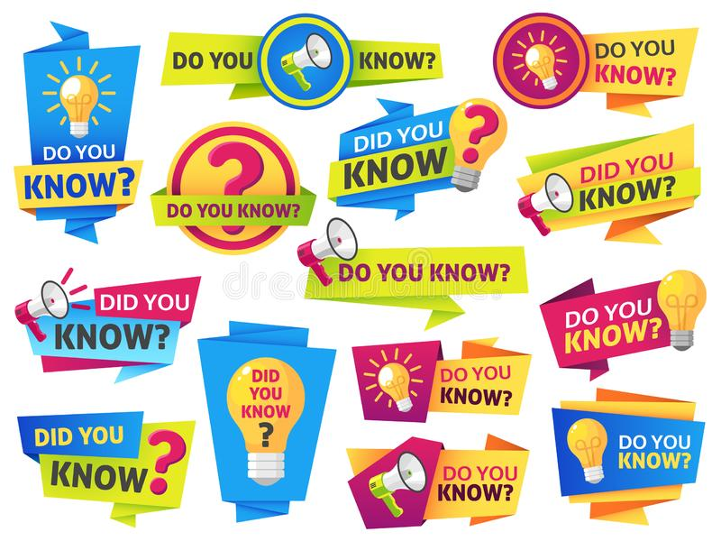 Do you know. Label sticker with did you know speech bubbles and question mark. Post article with typography marketing. Vector symbol advice information banners royalty free illustration