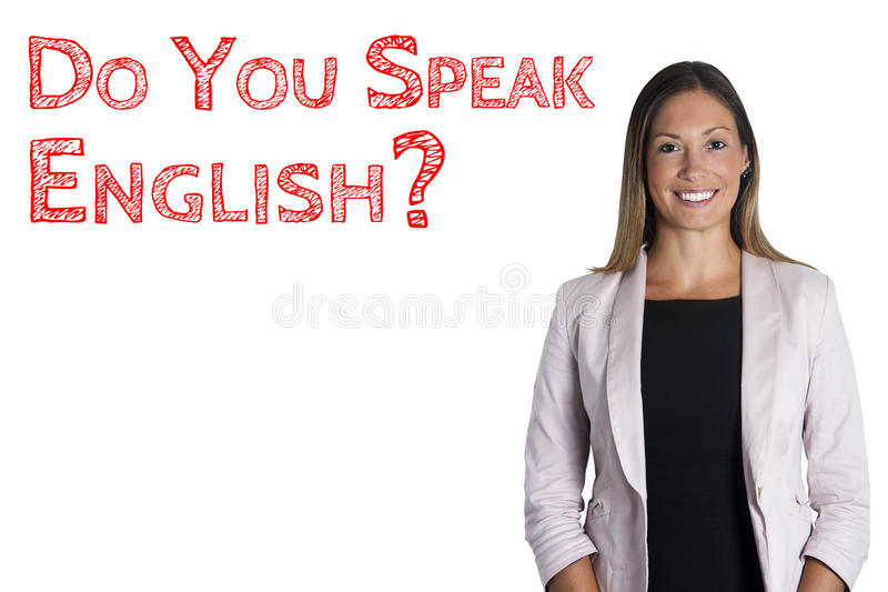 Do you speak English? sentence words language school. Woman on white background. English language school. An attractive and smiling young woman on white stock illustration