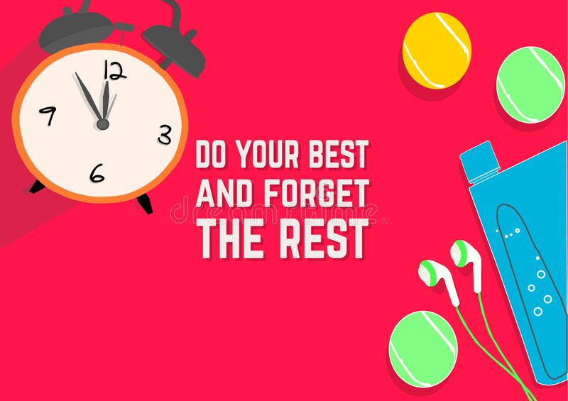 Do your best and forget the rest. Fitness motivation quotes. Sport concept. stock illustration