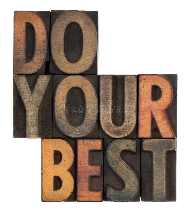 Do Your Best - Motivational Reminder Royalty Free Stock Photos