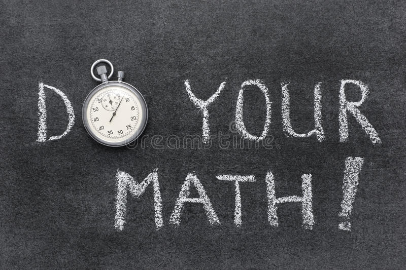 Do your math. Exclamation handwritten on chalkboard with vintage precise stopwatch used instead of O stock photos