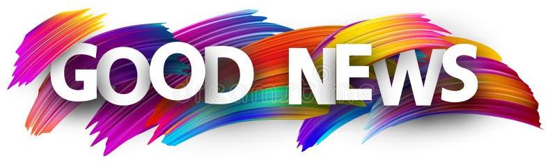 Dobre'u wieści znak z kolorowymi szczotkarskimi uderzeniami ilustracji