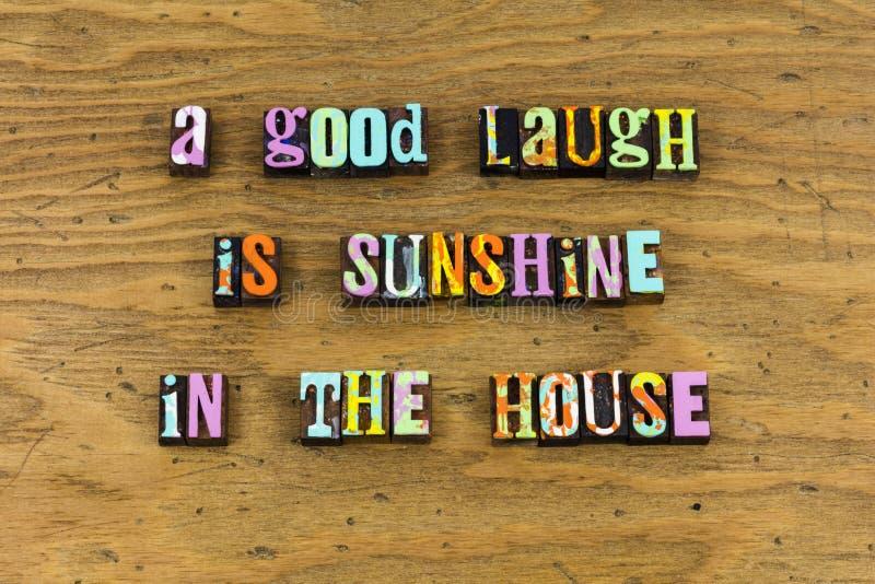 Dobrego śmiechu światła słonecznego szczęśliwy domowy letterpress obrazy royalty free