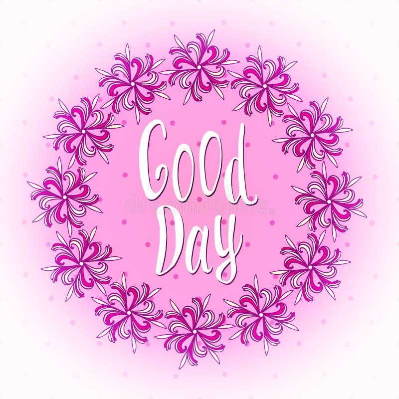 Dobrego dzień! Ładnego dnia życzeń karta Śliczny kwiecisty ilustracja wektor