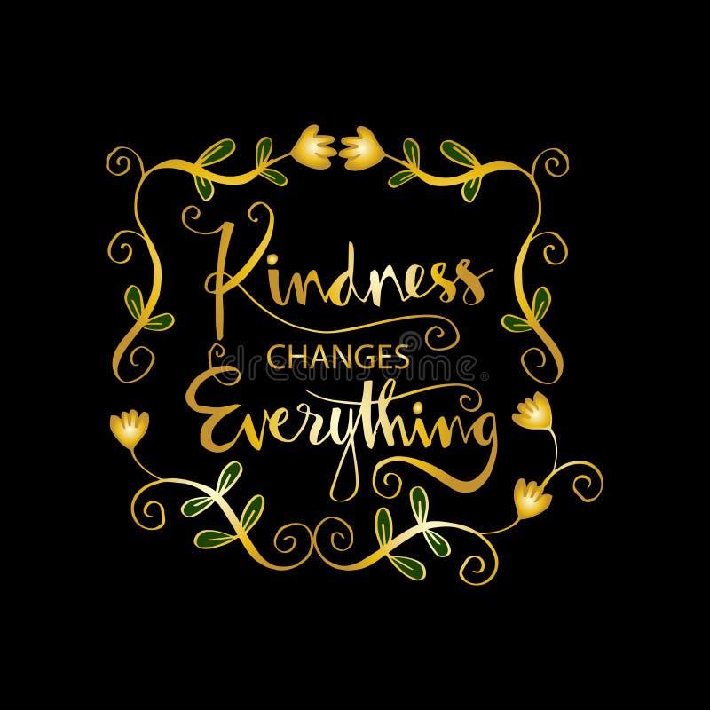 Dobroć zmienia everything royalty ilustracja
