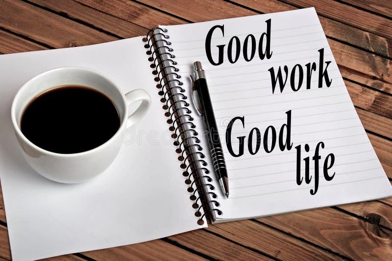 Dobry pracy dobrego życia słowo zdjęcia stock