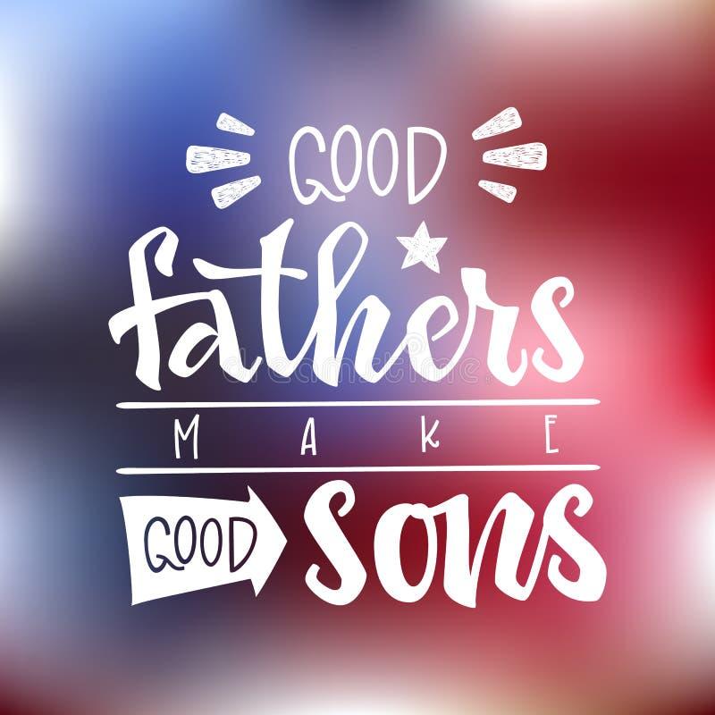 Dobrzy ojcowie robią dobrym synom wycenie R?ka rysuj?cy pismo prze?azu r?ki literowanie ilustracji