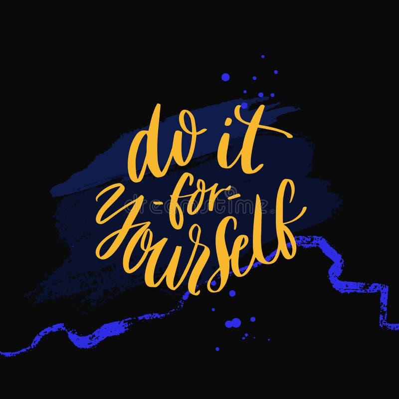 Doe het voor zich Inspirational citaat, met de hand geschreven moderne kalligrafieaffiche voor bureau of gymnastiek Gele tekst op vector illustratie