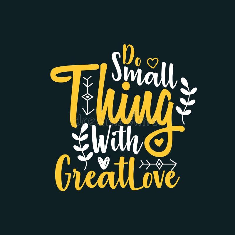 Doe klein ding met grote liefde stock illustratie