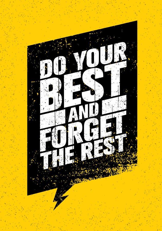 Doe Uw Beste en vergeet het Rust het Inspireren Sport en Fitness Creatieve Motivatiecitaat stock illustratie