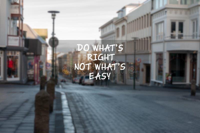Doe wat niet strak is wat gemakkelijk het levenscitaat is stock fotografie