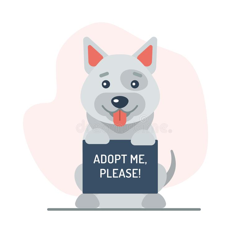 Dog holding up a sign. A cute dog holding up a sign with the words Adopt Me, please. Flat design. Vector illustration.n royalty free illustration