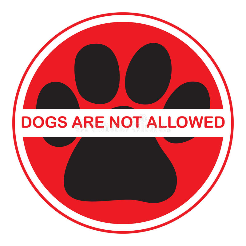 Free Dogs Are Not Allowed Stock Images - 14241804