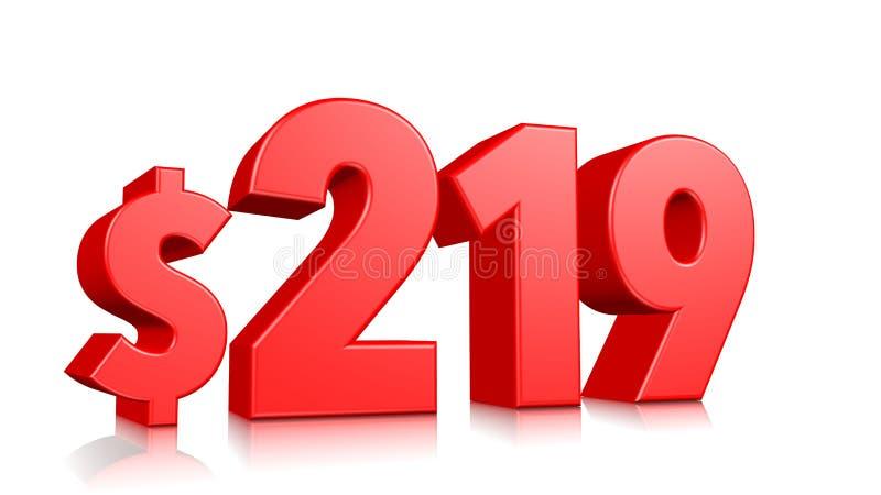 219$ dois cem dezenove símbolos do preço número vermelho 3d do texto para render com sinal de dólar no fundo branco ilustração stock