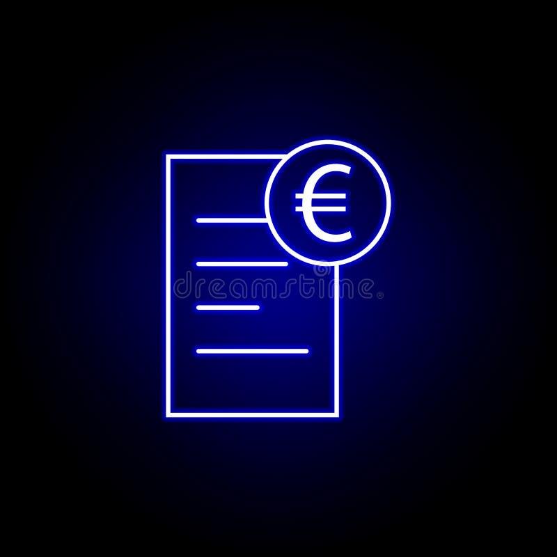 dokument euro ikona w neonowym stylu Element finansowa ilustracja Znaki i symbol ikona mog? u?ywa? dla sieci, logo, mobilny app, ilustracja wektor