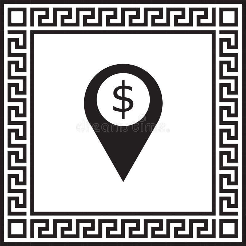 Dollar för symbol för läge för vektorsymbolsmarkör i en ram med en grekisk prydnad royaltyfri illustrationer