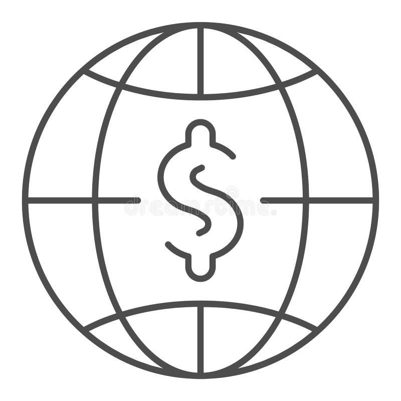 Dollar mit dünner Linie Ikone der Kugel Weltgeld-Vektorillustration lokalisiert auf Weiß Globalbudgetentwurfs-Artentwurf stock abbildung
