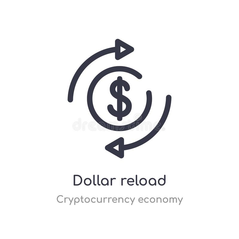 dollar reload outline icon. isolated line vector illustration from cryptocurrency economy collection. editable thin stroke dollar royalty free illustration