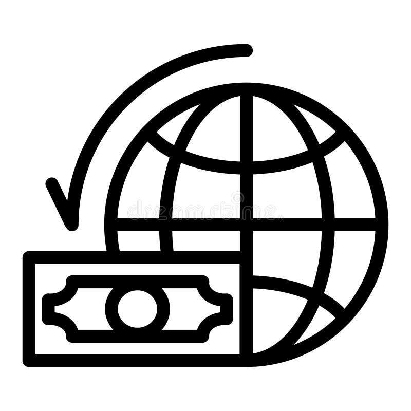 Dollaro con la linea icona del globo del mondo Illustrazione di vettore del pianeta e dei soldi isolata su bianco Stile globale d royalty illustrazione gratis