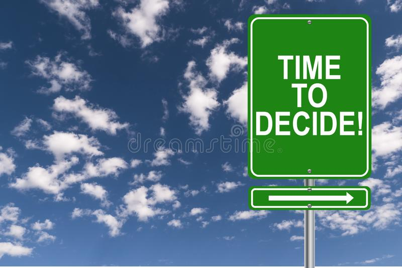 Time to decide illustration. Time to decide illustrated in white text graphics on green highway direction sign against blue skies vector illustration