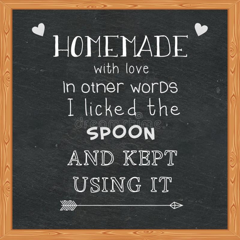 Domowej roboty z miłością w inny formułuje Mnie lizał łyżkę i utrzymywał używać je - Śmieszne wycena na chalkboard ilustracja wektor