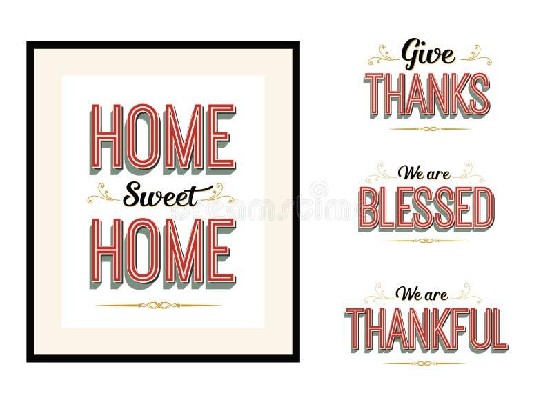 Domowy cukierki dom, Daje dzięki, jesteśmy Nami Błogosławimy jesteśmy Dziękczynnej rocznik Wektorowej typografii Plakatowym liter royalty ilustracja