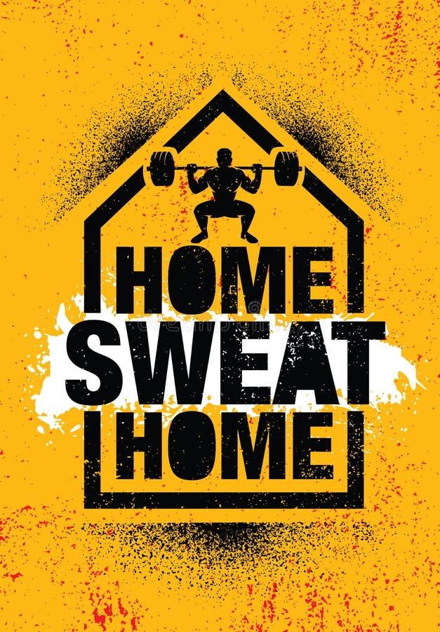 Domowy potu dom Inspirować treningu i sprawności fizycznej Gym motywaci wycena ilustraci znaka zdjęcie stock