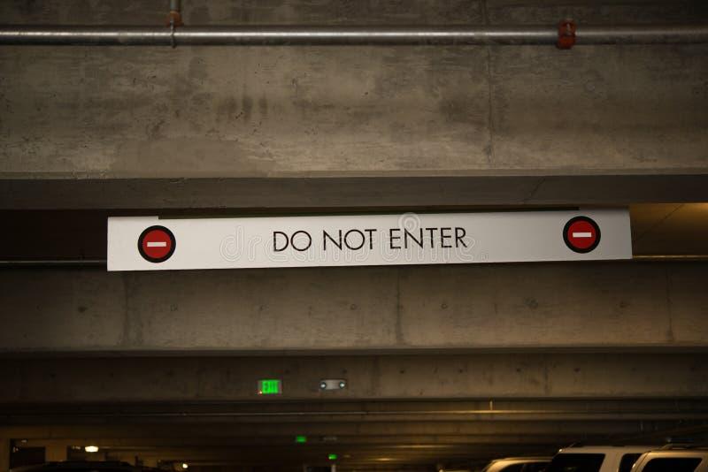 Don Not Enter Sign arkivfoton