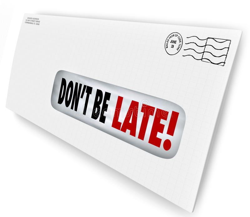 Don't Be Late Overdue Bill Warning Fee Penalty Envelope. Don't Be Late words of warning in a window envelope reminding you to pay your bills so you don't get stock illustration