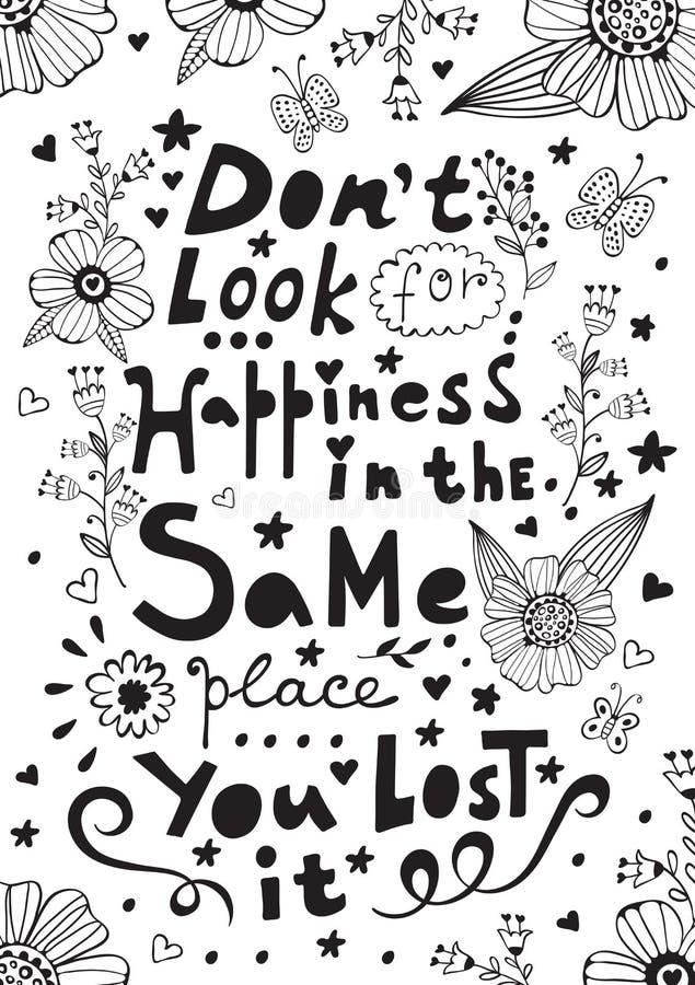 Don t busca felicidad en el mismo lugar que usted lo perdió stock de ilustración